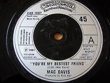 "MAC DAVIS - YOU'RE MY BESTEST FRIEND    7"" VINYL"