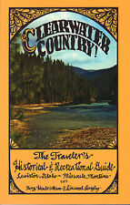 CLEARWATER COUNTRY (THE TRAVELER'S HISTORICAL & RECREATIONALE GUIDE)