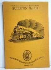 Railway & Locomotive Historical Society Bulletin No. 112,  1965