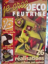 Je Cree Deco Feutrine Octobre 2006 Artisanat Magazine #42 -26 Realisations A Fai