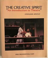 The Creative Spirit An Introduction to Theater
