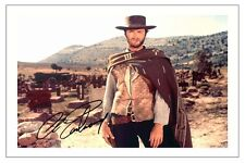 CLINT EASTWOOD THE GOOD THE BAD AND THE UGLY AUTOGRAPH SIGNED PHOTO PRINT POSTER