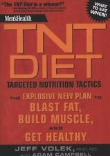 Men's Health TNT Diet: Targeted Nutrition Tactics: The Explosive New Plan to Bla