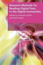 Research Methods for Reading Digital Data in the Digital Humanities (Research Me