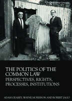 The Politics of the Common Law: Perspectives, Rights, Processes, Institutions b