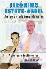 Jeronimo Esteve-Abril by Armando Añel (2015, Paperback)