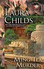 Tea Shop Mysteries Ser.: Ming Tea Murder 16 by Laura Childs (2015, Hardcover)