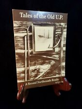 TALES OF OLD U.P. By Cully Gage VGC free shipping 1997 printing