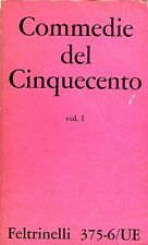 COMMEDIE DEL CINQUECENTO VOL. I