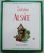 Les Meilleures recettes de la cuisine d'Alsace P ROQUES & H De CHANVILLE 1987