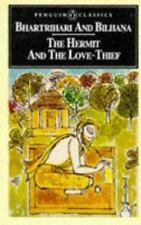 The Hermit and the Love-Thief: Sanskrit Poems of Bhartrihari and Bilhana Pengui