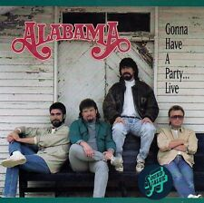 ALABAMA : GONNA HAVE A PARTY...LIVE / CD