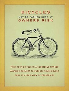 Bicycles May be Parked Here Risk large steel sign 400mm x 300mm (og) REDUCED