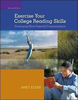 Exercise Your College Reading Skills : Developing More Powerful Comprehension...