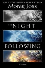 The Night Following by Joss, Morag