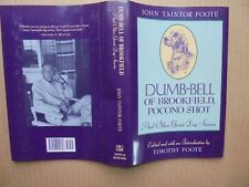 Dumb-Bell Of Brookfield, Pocono Shot & Other Dog Stories by John T. Foote Hb/Dj