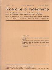 RICERCHE DI INGEGNERIA - anno IV - bimestrale n. 2 - marzo/aprile 1936