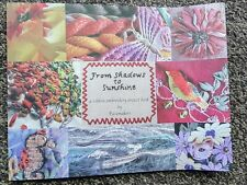 From Shadows to Sunshine by PIecemakers - Ribbon Embroidery Project Book
