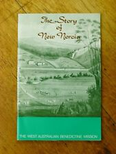 The Story of New Norcia - The West Australian Benedictine Mission (PB, 1983)