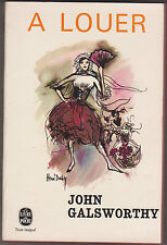 A Louer ( to let )  - John Galsworthy . poche n°1523 .1970.