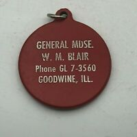 Vtg General MOSE W.M. Blair Goodwine IL Advertising Plastic FOB From Keychain //