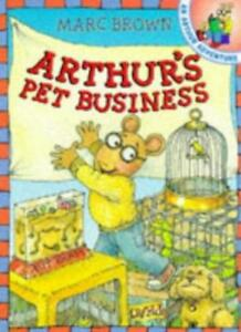 Arthur's Pet Business (Red Fox picture books) By  Marc Brown