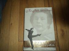 No Intermissions : The Life of Agnes de Mille by Carol Easton Cecil B. Chaplin