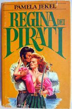 1983 - Pamela Jekel - REGINA DEI PIRATI - Fabbri editori