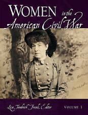 NEW Women in the American Civil War [2 volumes] by Lisa Tendrich Frank