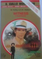 Witness Il Testimone,Kelley William - Earl W.Wallace  ,Mondadori ,1985