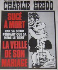 CHARLIE HEBDO No 340 MAI 1977 WOLINSKI SUCE A MORT LA VEILLE DE SON MARIAGE
