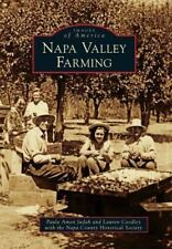 Images of America: Napa Valley Farming by Napa County Historical Society...