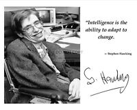 STEPHEN HAWKING QUOTE WITH FACSIMILE AUTOGRAPH - 8X10 or 11X14 PHOTO (AZ904)