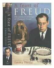A feast of Freud: the wittiest writings of Clement Freud / [Clement Freud];...