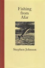 JOHNSON STEPHEN FLYFISHING BOOK FISHING FROM AFAR SEATROUT hardback BARGAIN new