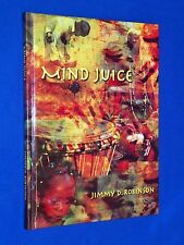 New! 2005 Mind Juice Jimmy D Robinson Poetry Images Photos Hardcover