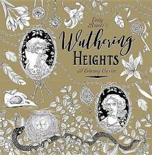 Wuthering Heights: A Coloring Classic by Bronte, Emily -Paperback