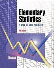 Elementary Statistics: A Step By Step Approach (4th Edition ), Allan G. Bluman,
