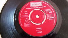 ZULEMA   CHANGE  c/w  HANGING ON TO A MEMORY  UK LONDON LABEL DEMO ISSUE 1978