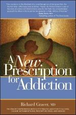 A New Prescription for Addiction: A Comprehensive Treatment Plan-ExLibrary