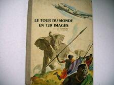 album images menier LE TOUR DU MONDE EN 120 IMAGES 1956
