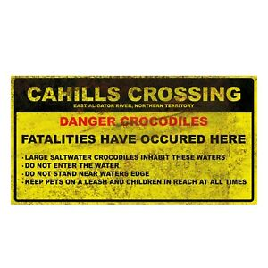 Cahills Crossing/Crocodile Warning Sign Decal- Durable Vinyl Sticker (NT KAKADU)