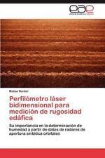 Perfilometro Laser Bidimensional Para Medicion de Rugosidad Edafica (Paperback o
