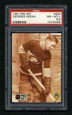 PSA 8.5 GEORGES VEZINA 1991 Pro Set Hockey Card #333 ENGLISH