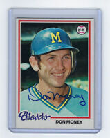 1978 BREWERS Don Money signed card Topps #24 AUTO Autographed Milwaukee