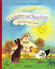 Gackelchen und Wackelchen von Liselotte Burger ✫  Fritz Baumgarten NEU