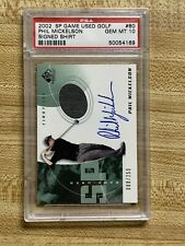 2002 SP Game Used Golf Phil Mickelson Shirt Relic Auto RC PSA 10 Gem Mint! POP 8