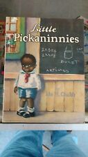 Rare 1929 Little Pickaninnies Illustrated Book by IDA M. Chubb-- Black Americana