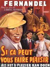 SI CA PEUT VOUS FAIRE PLAISIR Fernandel repro poster cinema belge 60x80 cm