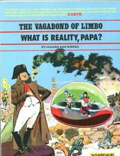 The Vagabond of Limbo: What is Reality Papa?     Dargaud    1981